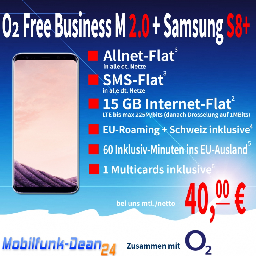 O2 Free Business M 2.0 + Samsung Galaxy S8+ nur 40,00€* mtl.