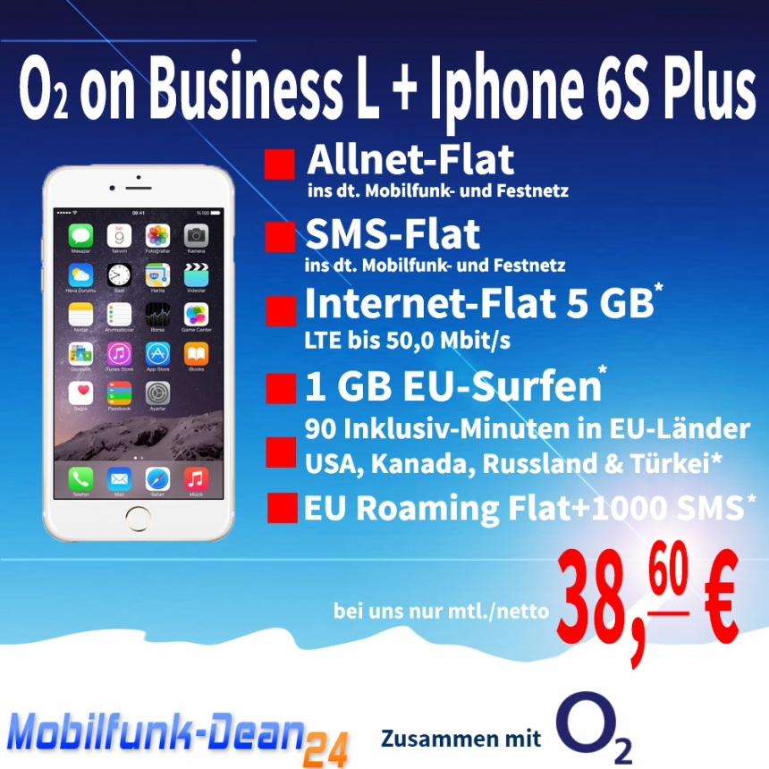 O2 on Business L + iphone 6S PLUS nur 38,60€* mtl.